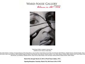 Women in Art 2015 Ward Nasse Gallery, Soho, New York , 5 au 23 mars 2015