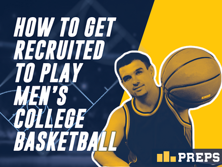 How to Get Recruited to Play Men's College Basketball