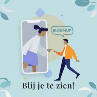 'BloomUp': Waar teleconsultaties en geestelijke gezondheidszorg elkaar ontmoeten