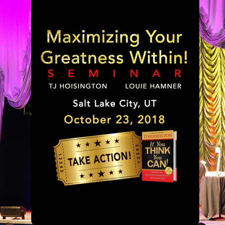 Maximizing Your Greatness Within - Seminar!