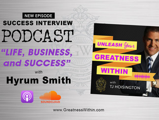 "New Podcast Episode: ""Life, Business, and Success with Hyrum Smith"""