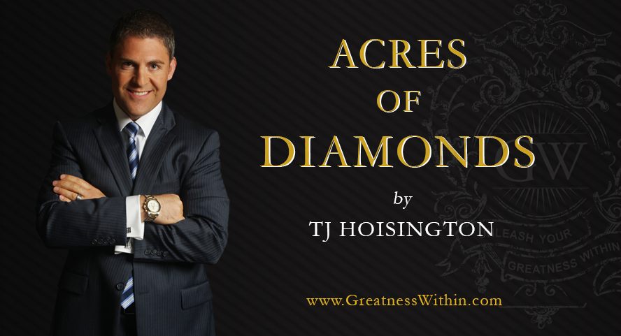 acres of diamonds podcast by tj hoisington
