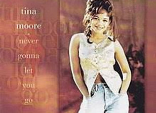 Never Gonna Let You Go - Tina Moore