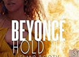 Hold Up - Beyonce