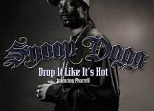 Drop It Like It's Hot  - Snoop Dogg