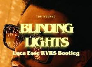 Blinding Lights -The Weeknd