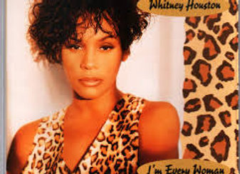 I'm Every Woman - Whitney Houston