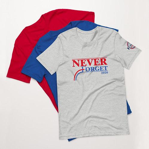 Never Forget 2020 | Short-Sleeve Unisex T-Shirt