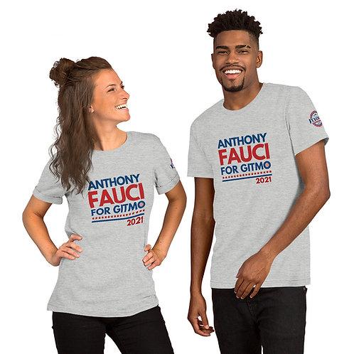 Anthony Fauci for GITMO 2021 | Short-Sleeve Unisex T-Shirt