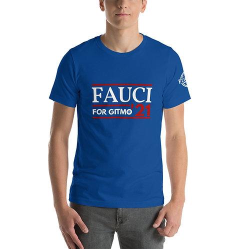 Fauci for GITMO '21 | Short-Sleeve Unisex T-Shirt