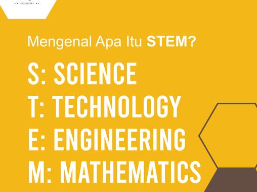 Mengapa Pendidikan STEM Penting?