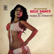 Super Belly Dance With Farid Al Atrache.