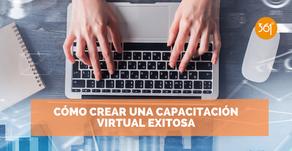Cómo crear una capacitación virtual exitosa
