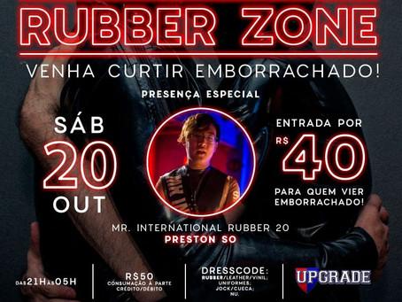 Upgrade Clube apresenta RubberZone - pra vcs que curtem o latex/ borracha. Presença do Mr Rubber Int