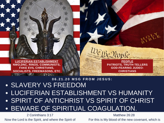 06.21.20 MSG FROM JESUS: SLAVERY VS FREEDOM -