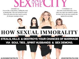 NOV 2017 MSG FROM JESUS: EXPOSING THE CURSE OF SEX AND THE CITY! HOW SEXUAL IMMORALITY STEALS, KILLS