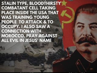 08.28.20 WARNING DREAM FROM JESUS: I SAW A COMMUNIST, STALIN TYPE, BLOODTHIRSTY COMBATANT CELL