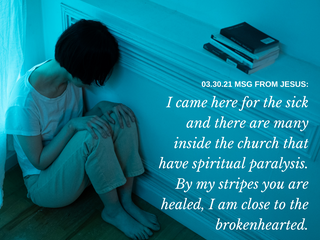 03.30.21 MSG FROM JESUS: I came here for the sick and there are many inside the church ...