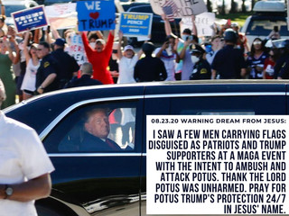 08.23.20 WARNING DREAM FROM JESUS: I SAW A FEW MEN CARRYING FLAGS DISGUISED AS PATRIOTS...