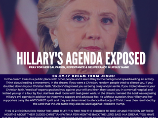 HILLARY'S AGENDA EXPOSED -PRAY FOR HER SALVATION, REPENTANCE & DELIVERANCE IN JESUS' NAM