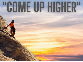 "01.01.21 MSG FROM JESUS: ""COME UP HIGHER"""