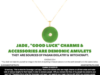 """JADE , """"GOOD LUCK"""" CHARMS & ACCESSORIES ARE DEMONIC AMULETS. THEY ARE SOURCES OF PAGAN"""