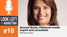 Look Left @ Marketing Podcast, Episode 10: Shonali Burke