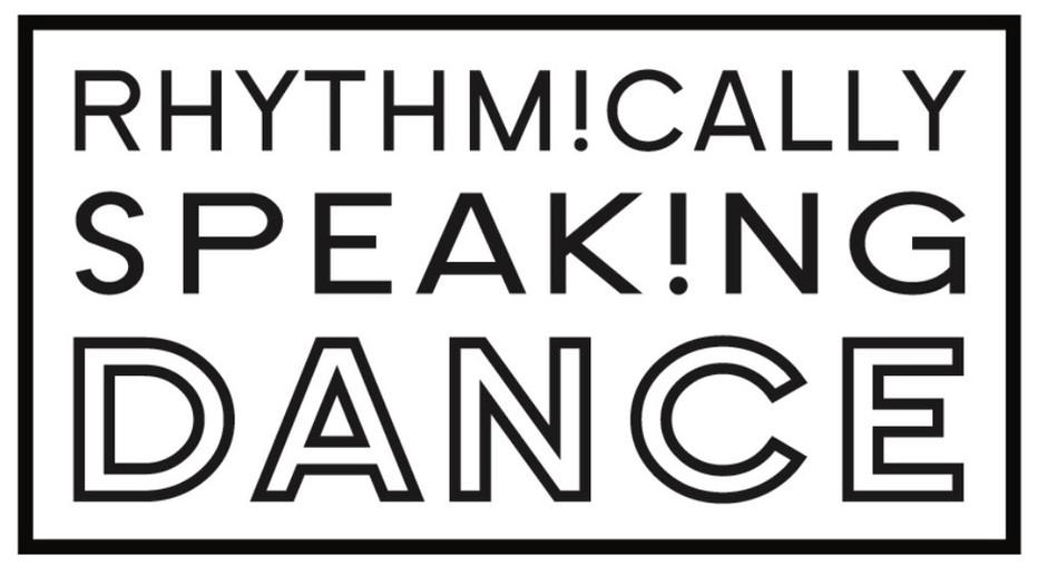 Rhythmically Speaking Dance