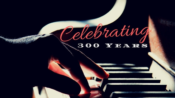 Celebrating 300 Years of the Piano
