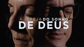 FILME - A IGREJA DO SONHO DE DEUS.mp4