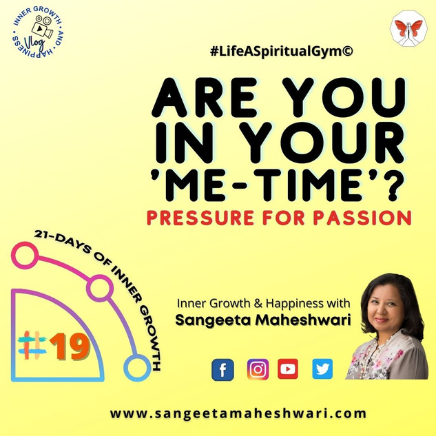 _21-DAYS INNER GROWTH #19 _ Sangeeta Mah