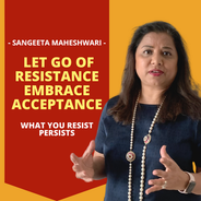 Let Go of Resistance  Embrace Acceptance