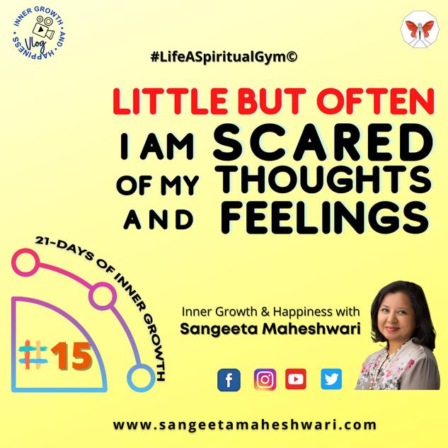 21-DAYS INNER GROWTH #15 _ Sangeeta Mahe