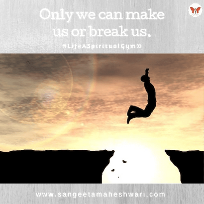 Only we can make us or break us..png