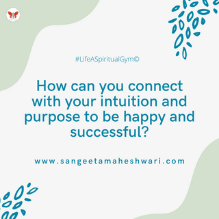 Intuition and Purpose - Post for Jan. 6
