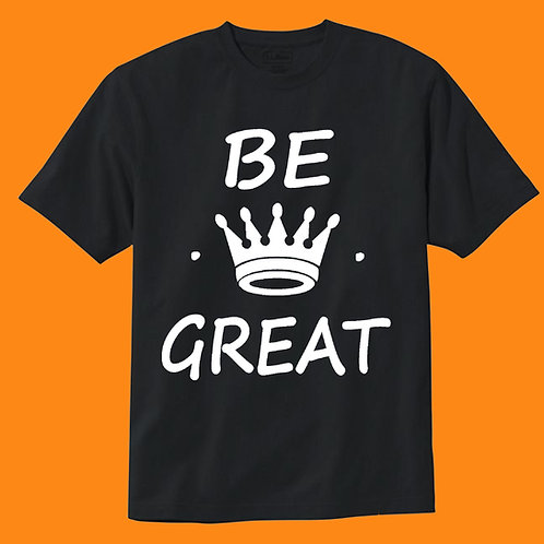 Be Great Tee