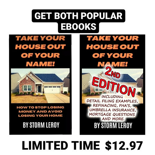 """""""Take Your House Out Of Your Name"""" 1st and 2nd EDITION"""