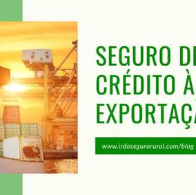 Seguro de Crédito à Exportação e o Agronegócio