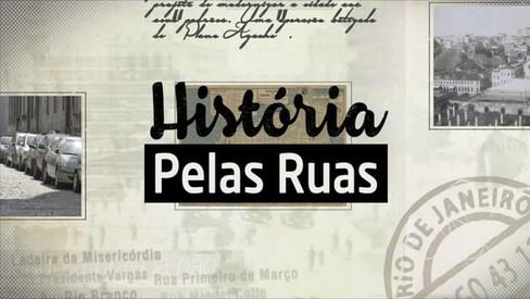 História Pelas Ruas