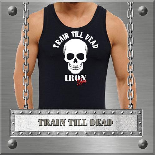 Train Till Dead