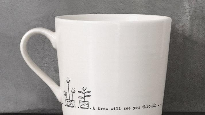 Wobbly Porcelain Mug (A Brew Will See You Through)