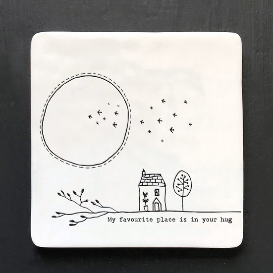 "Porcelain Square Coaster - ""My Favourite Place is in Your Hug"""