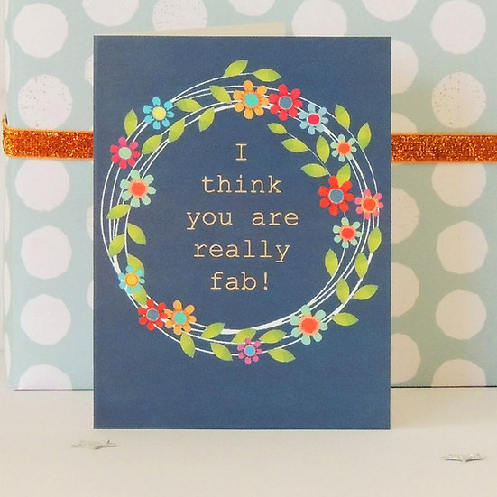 You're Fab Card (Tiddly Widdly 12 x 9 cm)