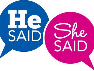The He-Said/She-Said Phenomenon