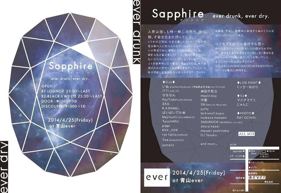 Sapphire   2014/4/25(Friday) live paint     会場 http://iflyer.tv/ja/event/182224