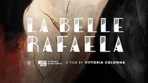 La Belle Rafaela