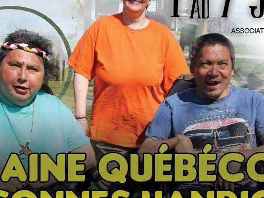 Du 01 au 07 Juin 2017  Semaine québécoise des personnes handicapées