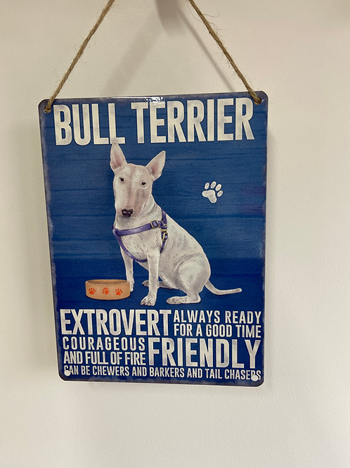 Dog Metal Sign Bull Terrier Quirky Retro Gift for dog lovers