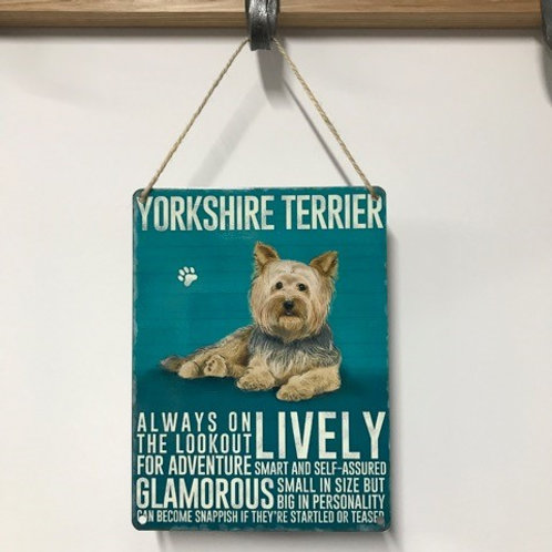 Dog Metal Sign Yorkshire Terrier Quirky Retro Gift for Dog Lovers