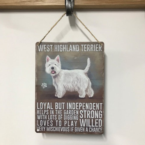 Dog Metal Sign West Highland Terrier Quirky Retro Gift for Dog Lovers